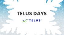 Telus Days