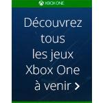 Découvrez tous les jeux Xbox One à venir