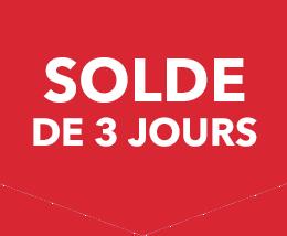 SOLDE DE 3 JOURS