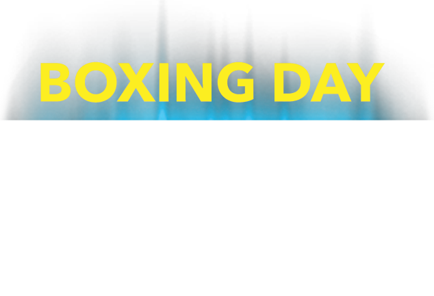 Boxing Day Prices Now