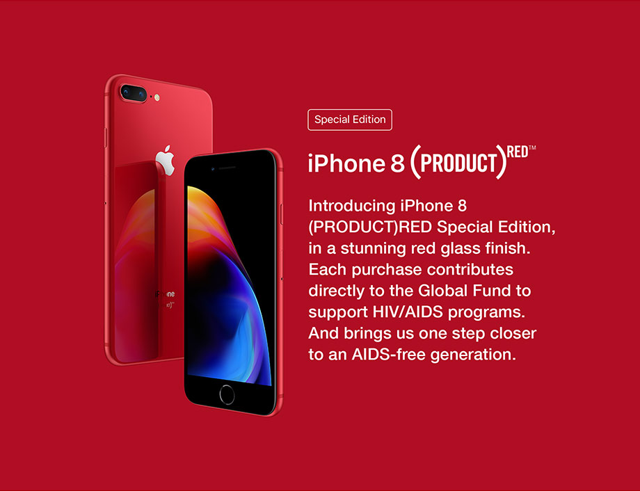 iPhone 8 Product Red. Each purchase contributes directly to the Global Fund to suppord HIV/AIDS programs.