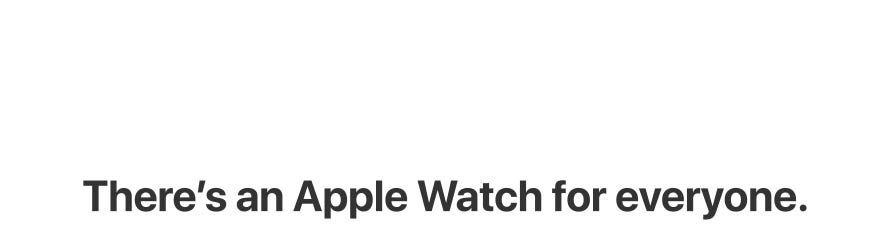 There's an Apple Watch for everyone