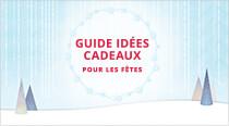 Guide idées cadeaux