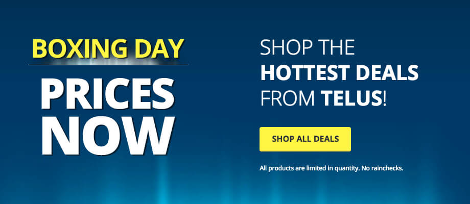 Shop the Hottest Deals from Telus